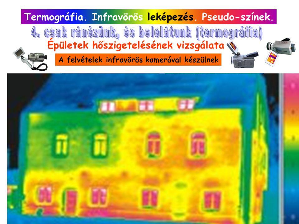 Termográfia. Infravörös leképezés. Pseudo-színek. Épületek hőszigetelésének vizsgálata A felvételek infravörös kamerával készülnek