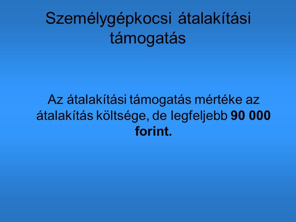 Benyújtási határidő 2014.szeptember 30.. Maximum 900 000 forint állami támogatás.