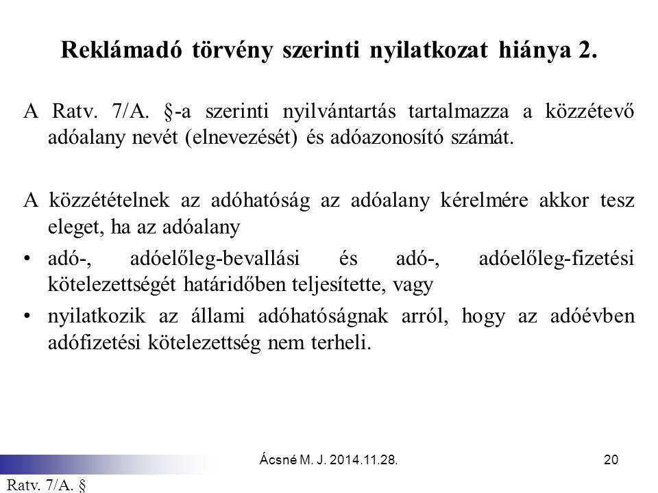 Ácsné M.J. 2014.11.28.20 Reklámadó törvény szerinti nyilatkozat hiánya 2.
