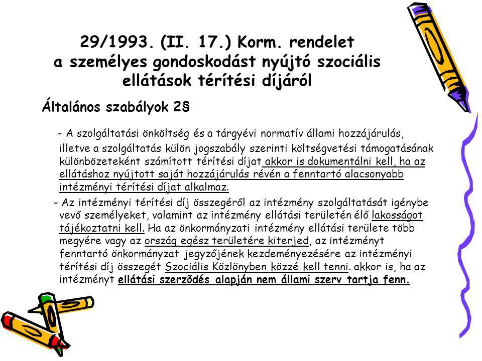 29/1993. (II. 17.) Korm.
