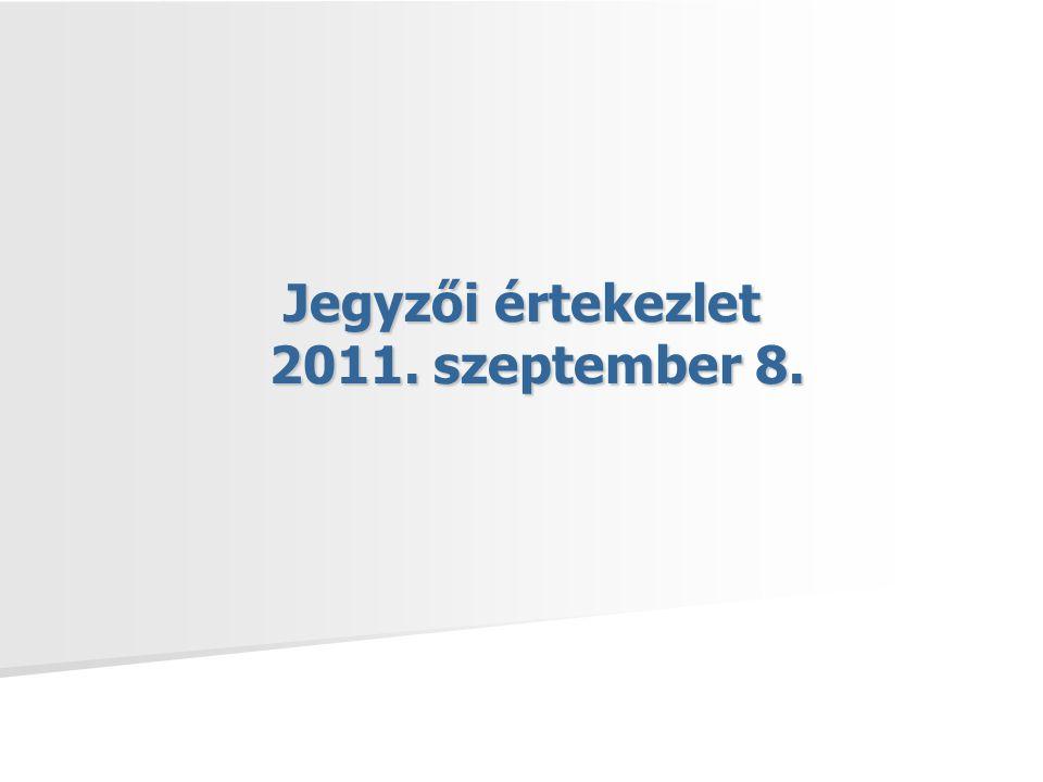 Jegyzői értekezlet 2011. szeptember 8.