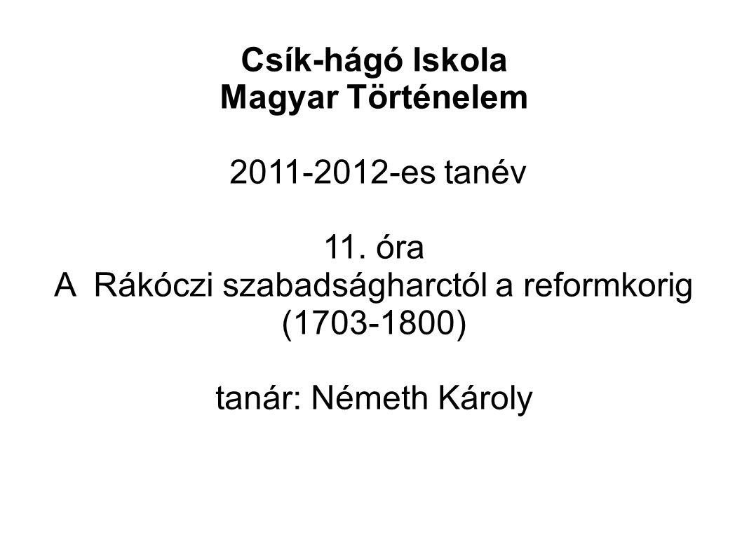 Csík-hágó Iskola Magyar Történelem 2011-2012-es tanév 11.