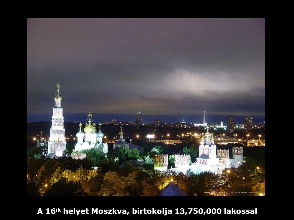 A 16 ik helyet Moszkva, birtokolja 13,750,000 lakossal