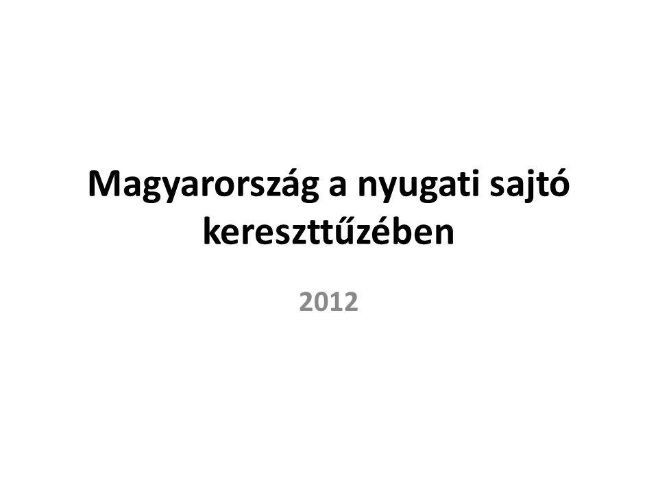Magyarország a nyugati sajtó kereszttűzében 2012