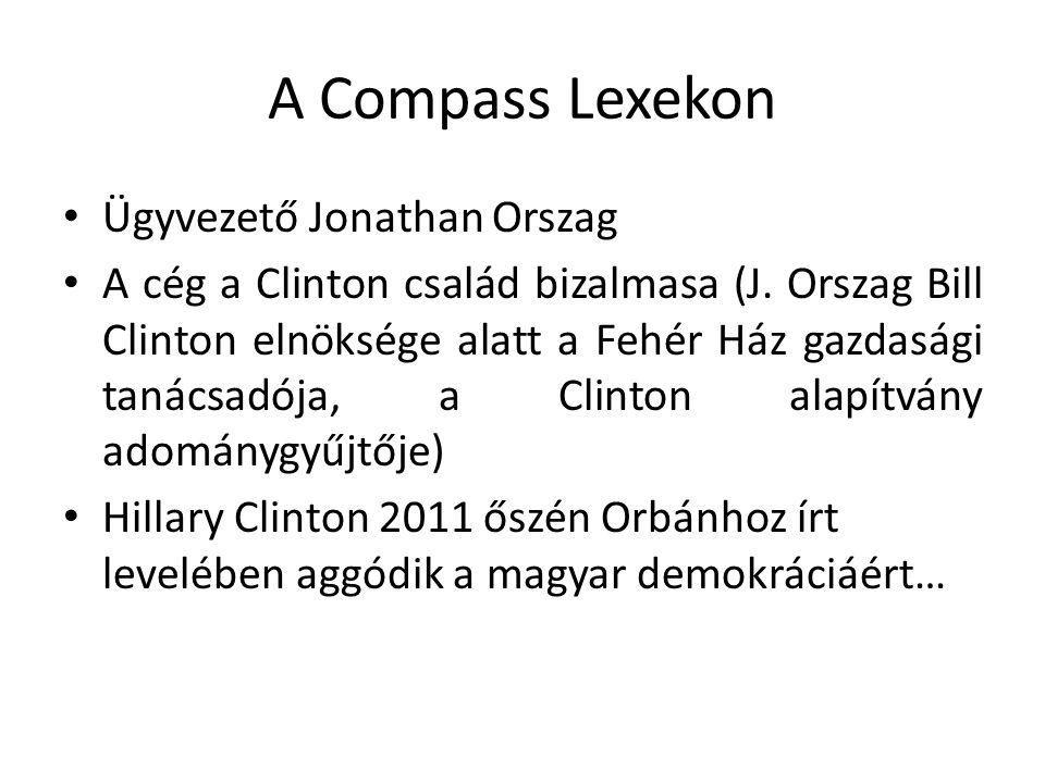 A Compass Lexekon Ügyvezető Jonathan Orszag A cég a Clinton család bizalmasa (J.