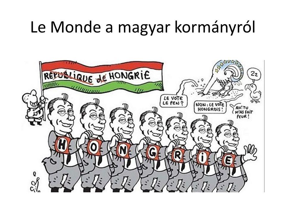 Le Monde a magyar kormányról