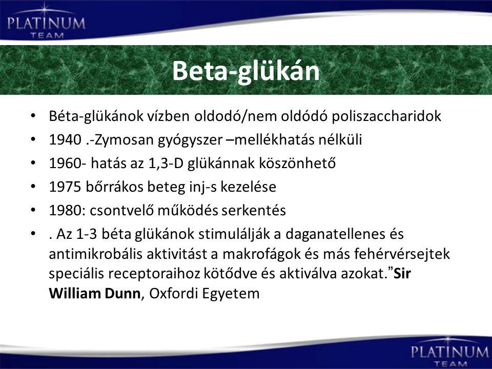 Beta-glükán Béta-glükánok vízben oldodó/nem oldódó poliszaccharidok 1940.-Zymosan gyógyszer –mellékhatás nélküli 1960- hatás az 1,3-D glükánnak köszönhető 1975 bőrrákos beteg inj-s kezelése 1980: csontvelő működés serkentés.