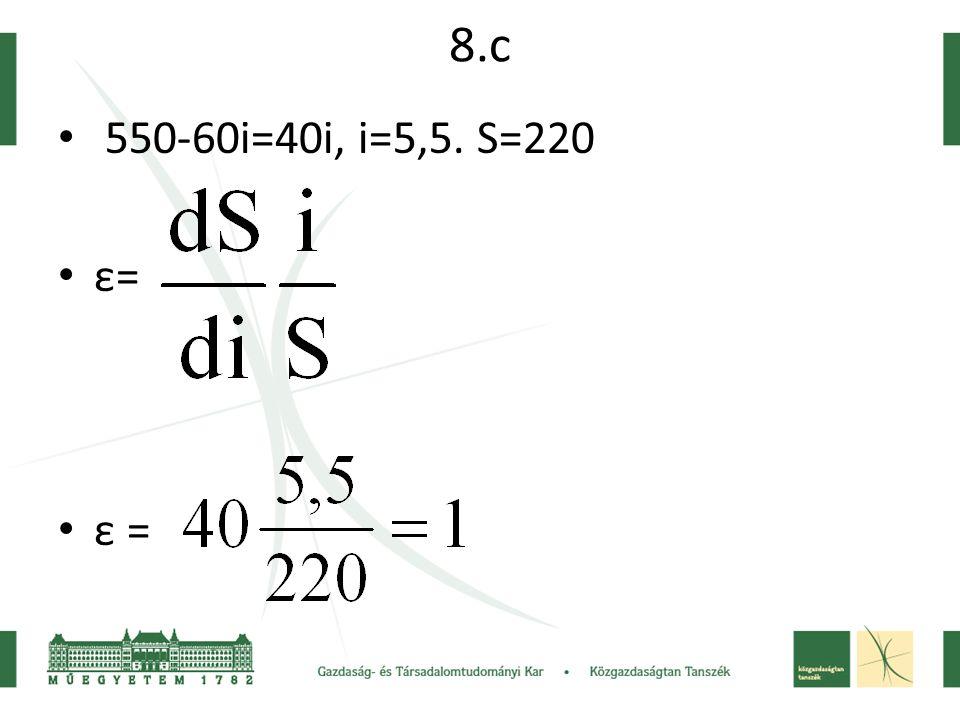 8.c 550-60i=40i, i=5,5. S=220 ε=