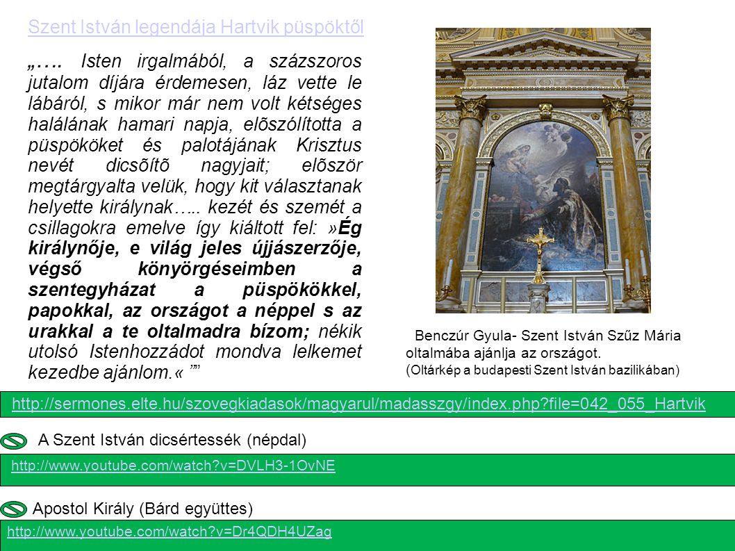Szent Jobb (1 rész) http://www.youtube.com/watch?v=whkTmzdA8uc http://www.youtube.com/watch?v=jL9MJTBSXgE http://sermones.elte.hu/szovegkiadasok/magyarul/madasszgy/inde x.php?file=032_038_Istvan_Nagy_legenda Szent István király Nagy legendája Szent Jobb (2.
