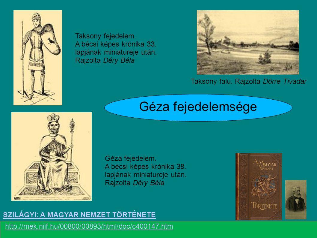 (Képes Krónika) Géza Merseburgi Thietmar : Krónika Géza teteiről keveset írnak krónikáink.