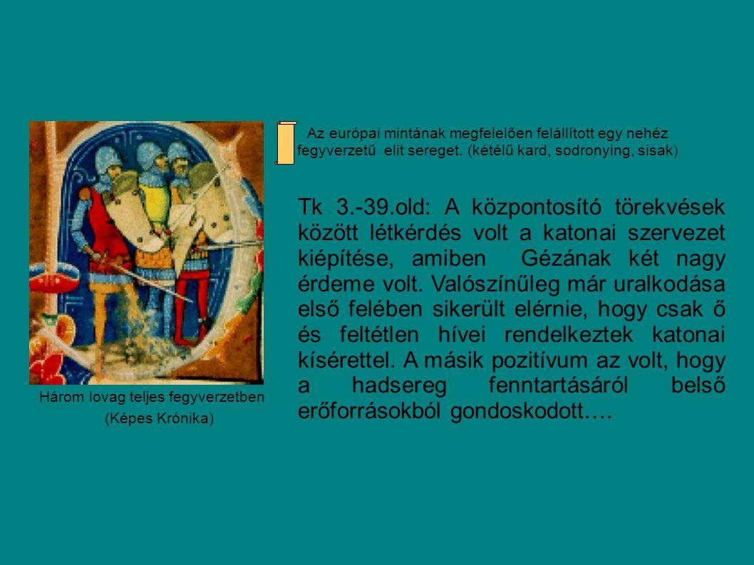 Vajk Gizella (Képes Krónika) Templom alapítása Óbudán Géza politikájának fontos eszköze volt saját majd gyermekeinek a házassága.