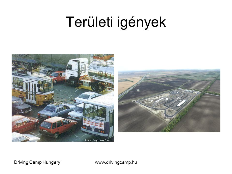 Driving Camp Hungarywww.drivingcamp.hu A vezetéstechnikai tréningek célja megtanítani és begyakoroltatni : A veszélyhelyzetek (időbeni) felismerését,