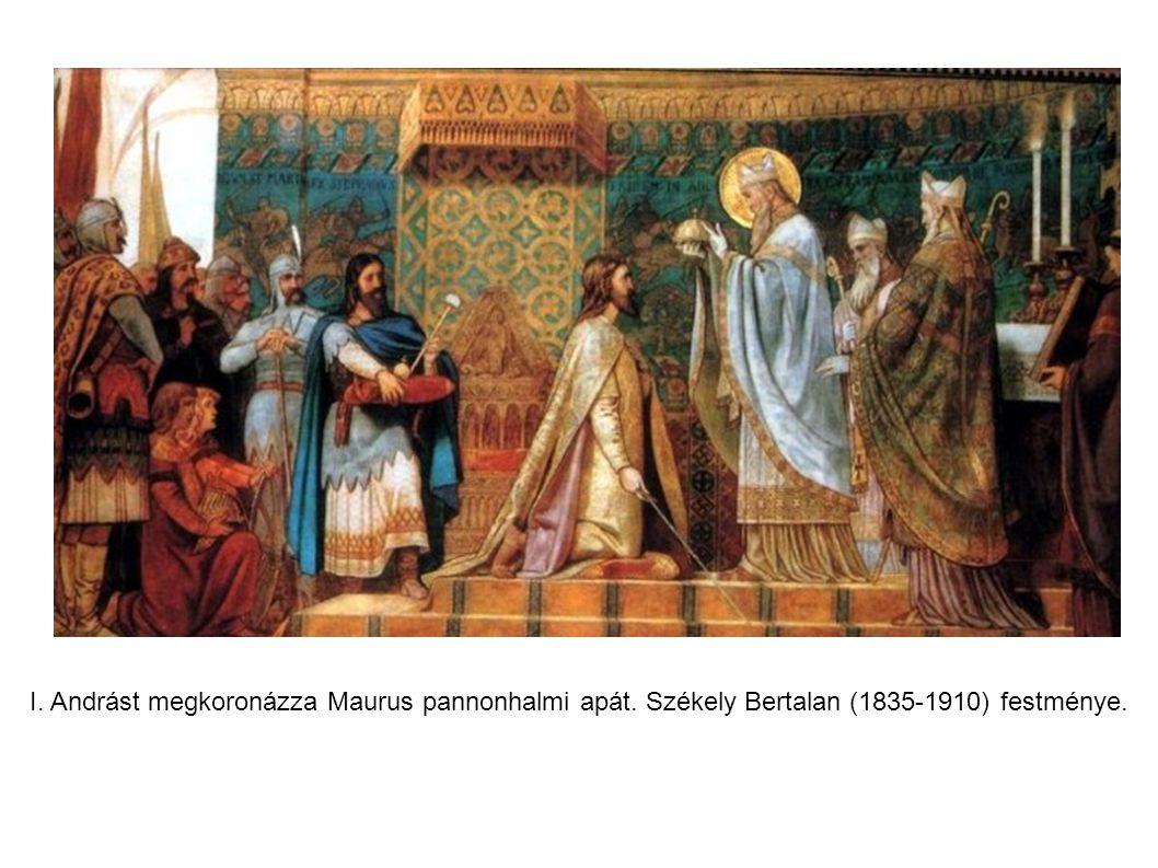 I. Andrást megkoronázza Maurus pannonhalmi apát. Székely Bertalan (1835-1910) festménye.