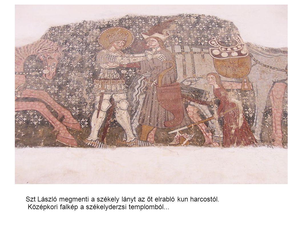 Szt László megmenti a székely lányt az őt elrabló kun harcostól. Középkori falkép a székelyderzsi templomból...