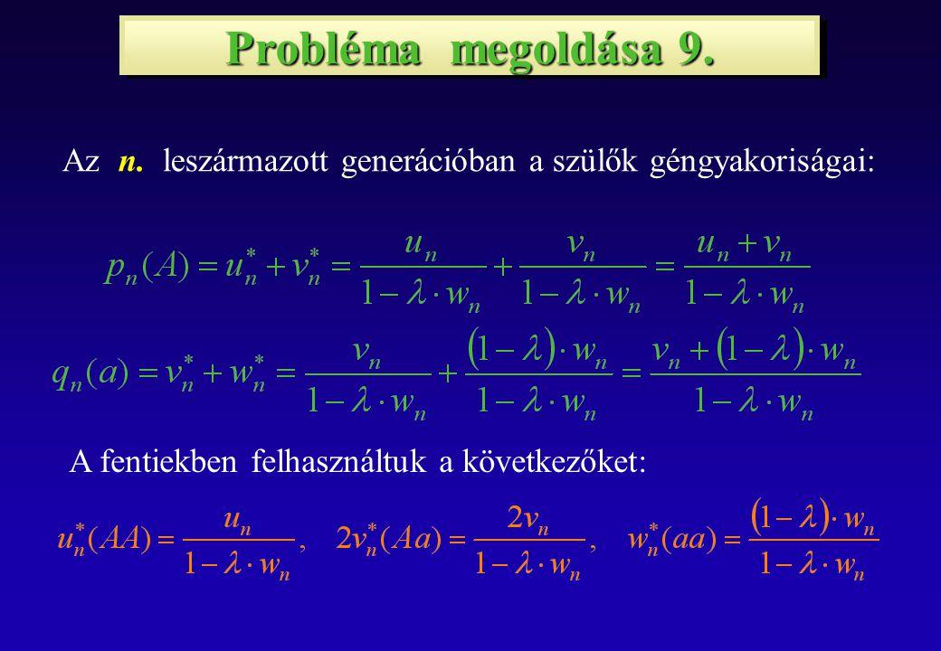 Probléma megoldása 9. Az n.