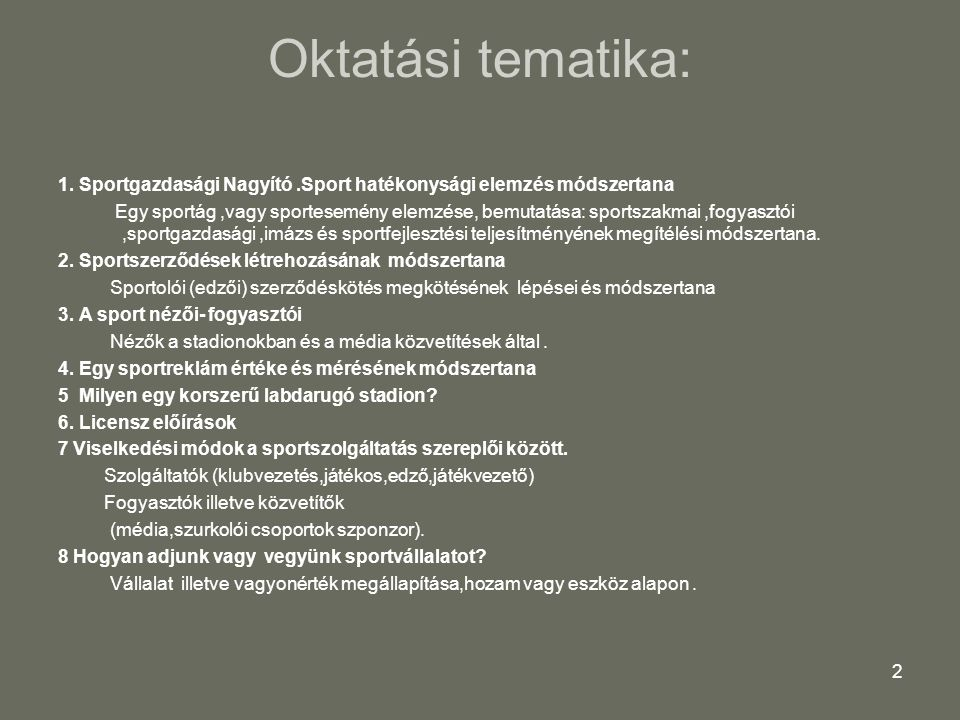 3 1 Előadás A csapatsportágak vagy sportági szervezetek működési hatékonyságának elemzése.