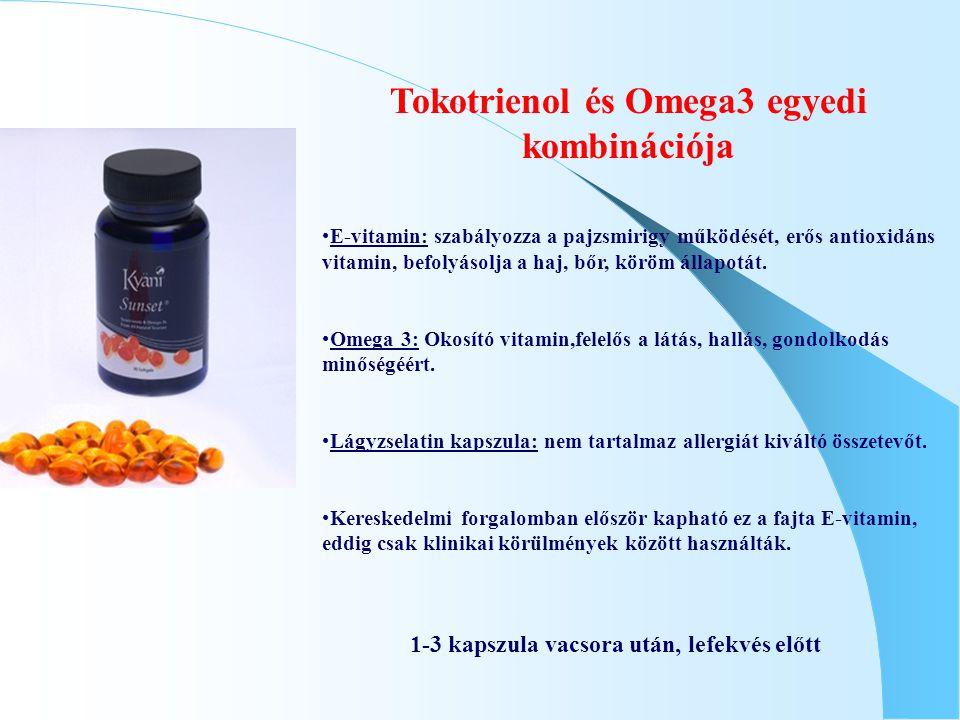 Tokotrienol és Omega3 egyedi kombinációja E-vitamin: szabályozza a pajzsmirigy működését, erős antioxidáns vitamin, befolyásolja a haj, bőr, köröm áll
