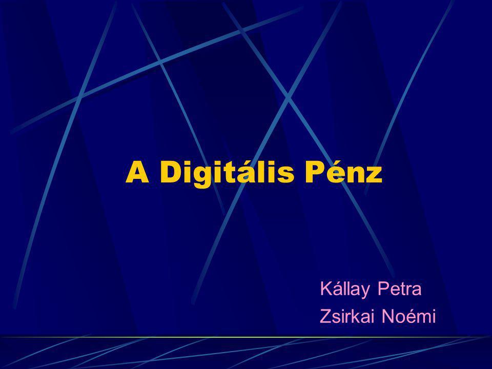 A pénz új formája A digitális pénzzel elérkeztünk egy olyan korszakhoz, ahol a pénz új formát ölt.