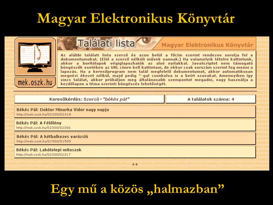 """Magyar Elektronikus Könyvtár Egy mű a közös """"halmazban"""