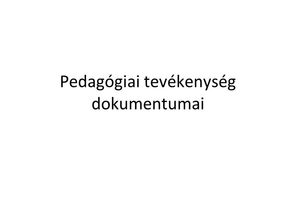 Pedagógiai tevékenység dokumentumai