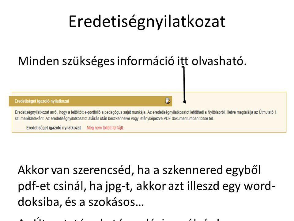 Eredetiségnyilatkozat Minden szükséges információ itt olvasható. Akkor van szerencséd, ha a szkennered egyből pdf-et csinál, ha jpg-t, akkor azt illes