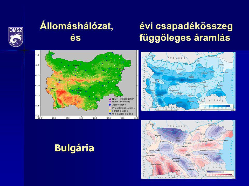 Állomáshálózat, évi csapadékösszeg és függőleges áramlás Bulgária