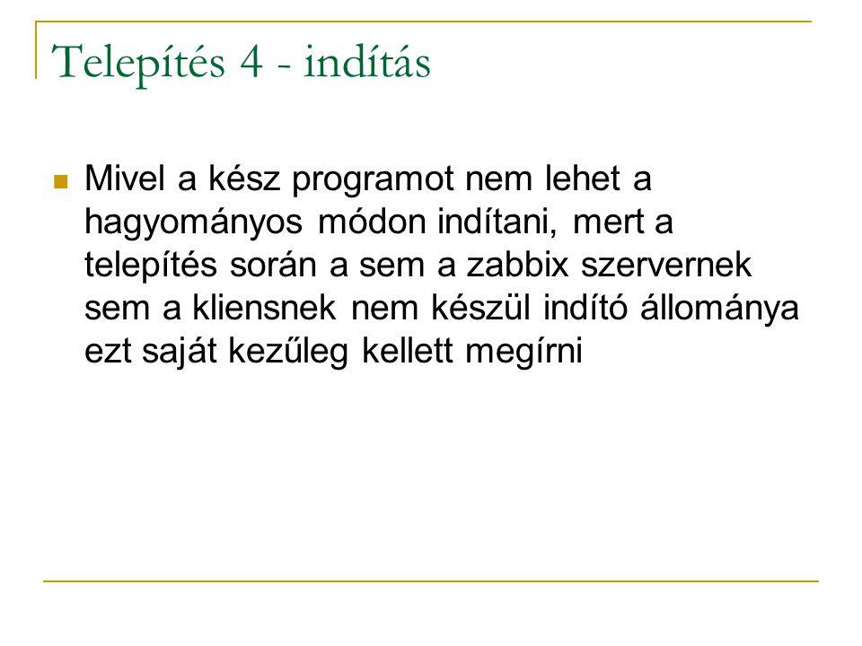 Telepítés 5 – Szerver indító script (/etc/init.d/zabbix-server) #.