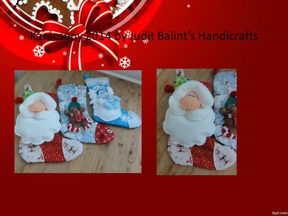 Karácsony 2014 by Judit Balint's Handicrafts