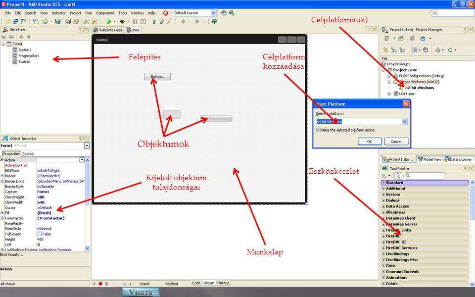 Objektumok Felépítés Kijelölt objektum tulajdonságai Munkalap Célplatform hozzáadása Eszközkészlet Vissza Célplatform(ok)