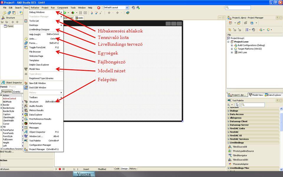 Hibakeresési ablakok Tennivaló lista LiveBindings tervező Egységek Fájlböngésző Modell nézet Vissza Felépítés