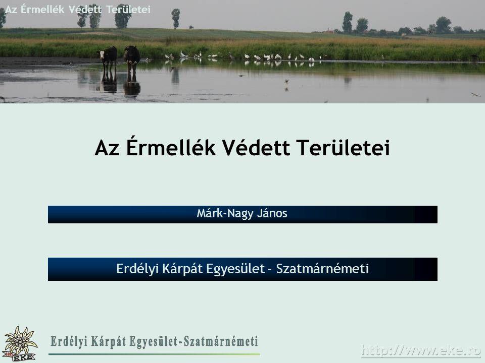 Az Érmellék Védett Területei Erdélyi Kárpát Egyesület - Szatmárnémeti Márk-Nagy János