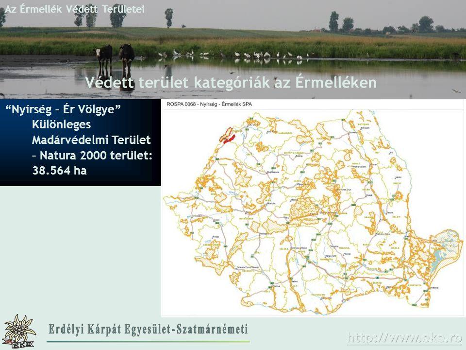 """Az Érmellék Védett Területei Védett terület kategóriák az Érmelléken """"Nyírség – Ér Völgye"""" Különleges Madárvédelmi Terület – Natura 2000 terület: 38.5"""