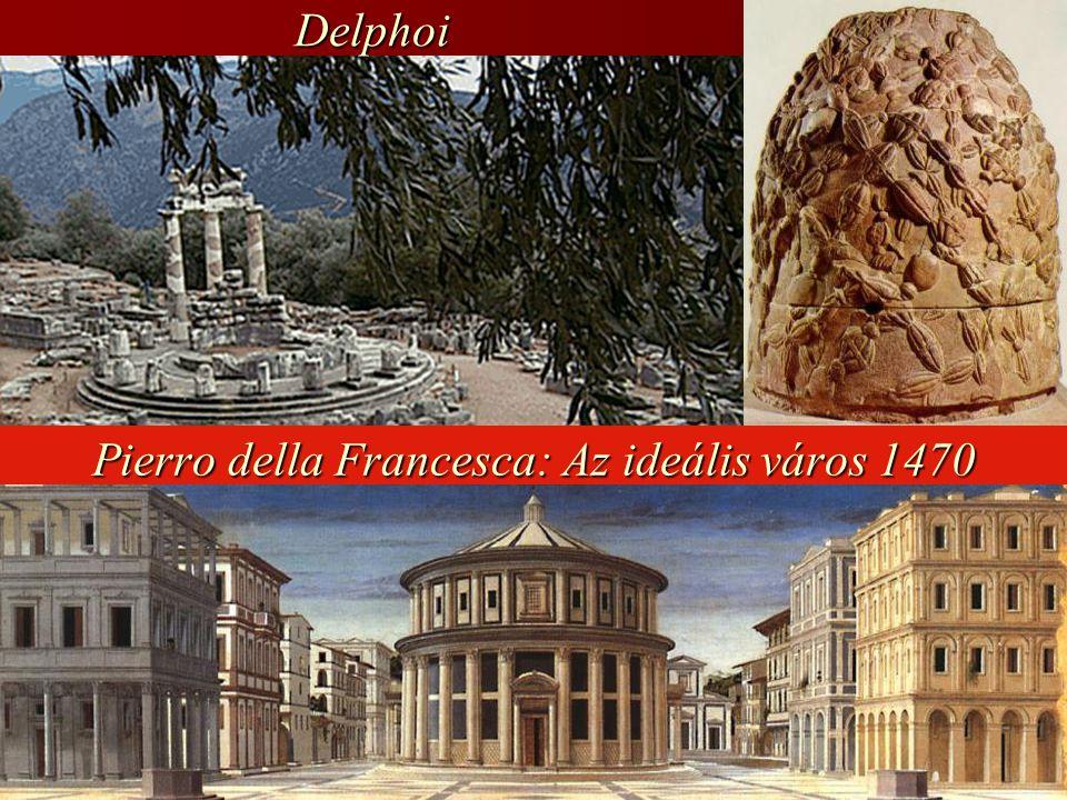 Pierro della Francesca: Az ideális város 1470 Delphoi