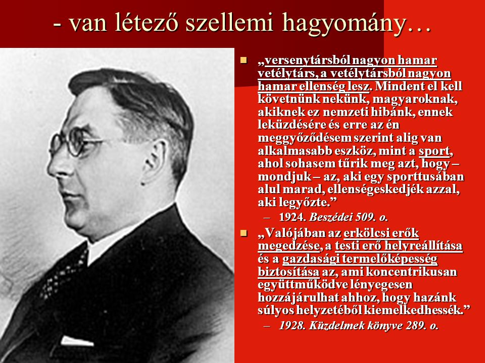 """""""A sport elsősorban szellemi fogalom. Szent – Györgyi Albert (Szeged 1930) """"A sport elsősorban szellemi fogalom."""