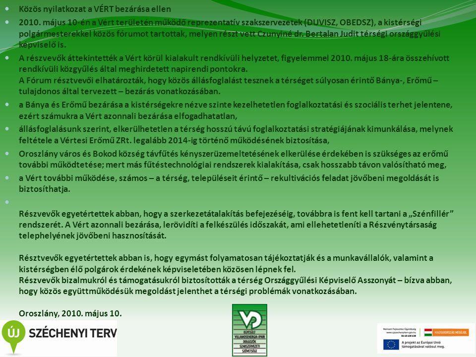 9 Közös nyilatkozat a VÉRT bezárása ellen 2010.