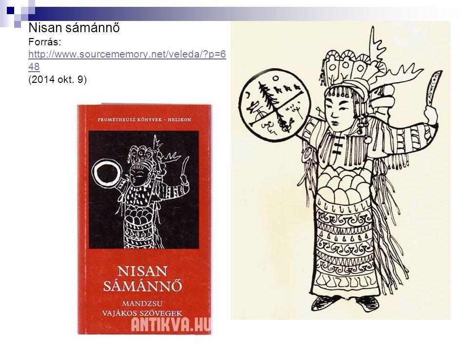 Nisan sámánnő Forrás: http://www.sourcememory.net/veleda/?p=6 48 (2014 okt. 9) http://www.sourcememory.net/veleda/?p=6 48