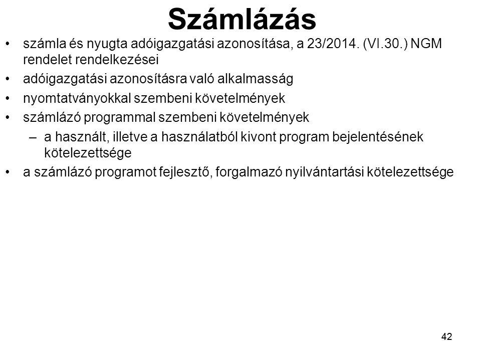 42 Számlázás számla és nyugta adóigazgatási azonosítása, a 23/2014.