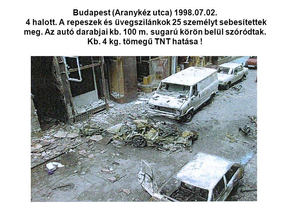 Budapest (Aranykéz utca) 1998.07.02.4 halott.