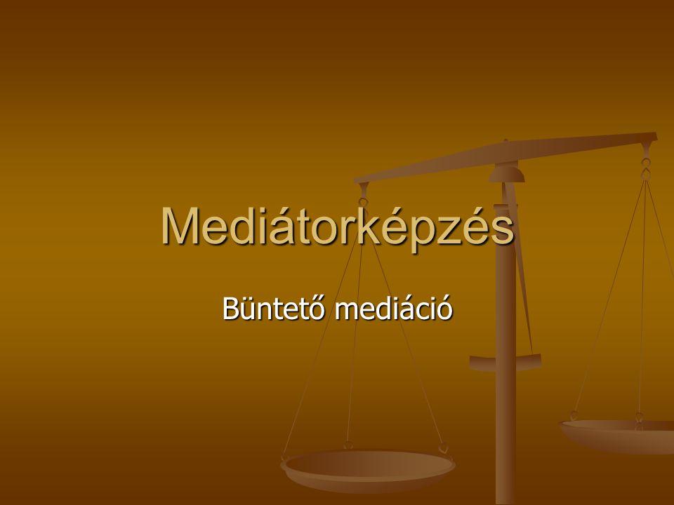 Mediátorképzés Büntető mediáció
