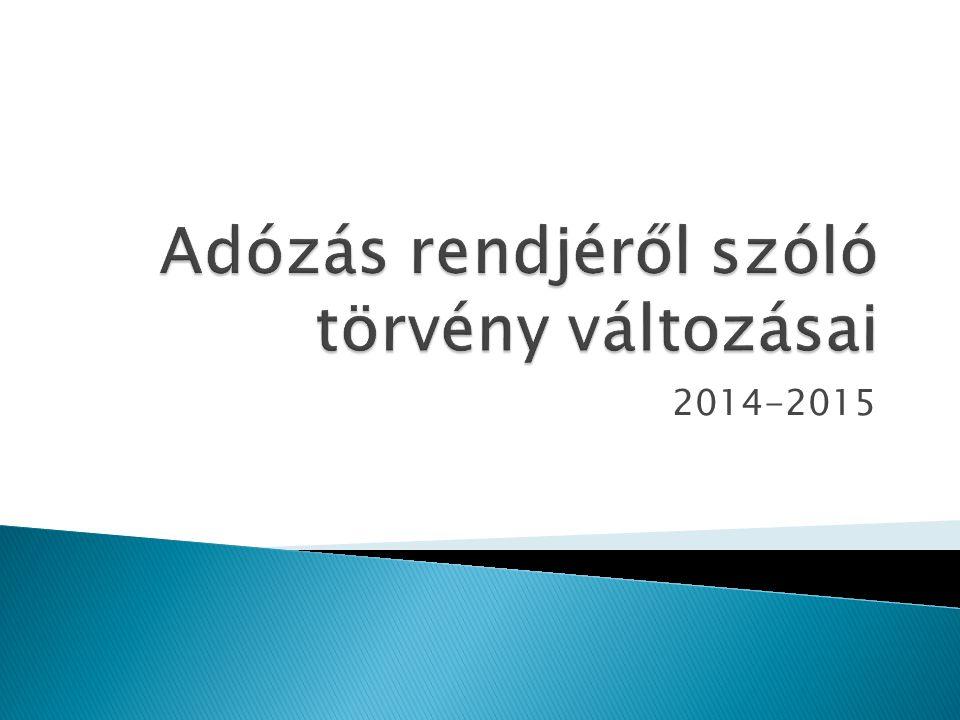 Az adó-megállapításhoz való jog elévülése - 6 hónap helyett 12 hónappal hosszabbodik meg, ha új eljárás lefolytatását rendelték el.
