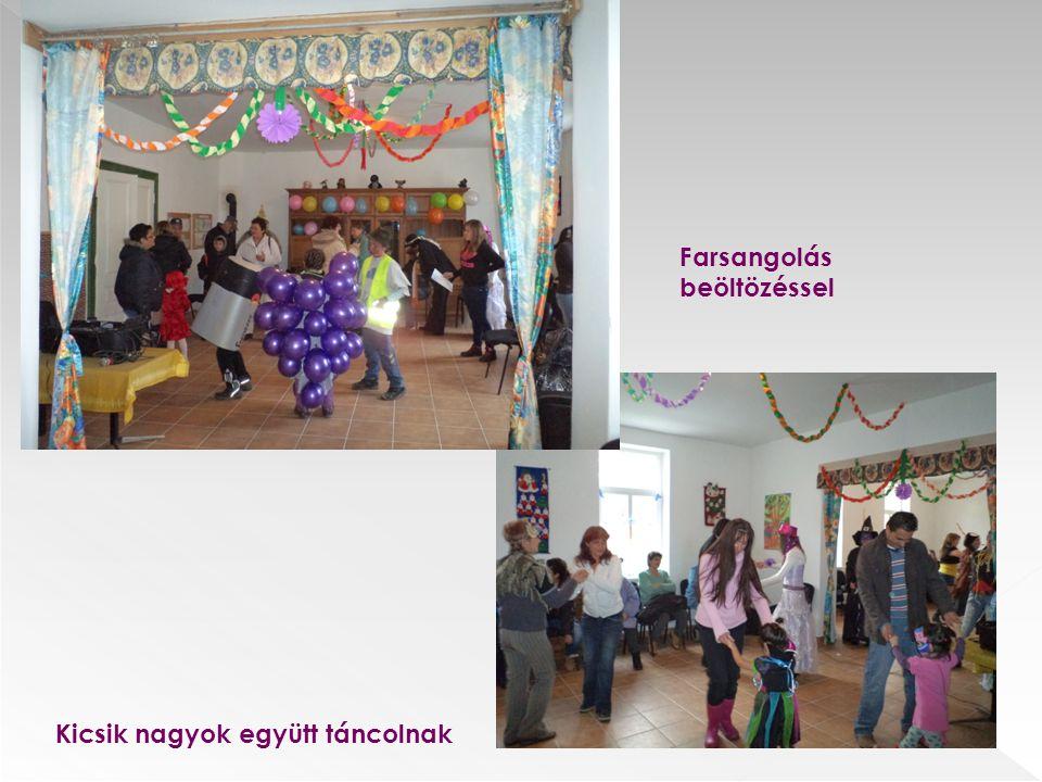 Farsangolás beöltözéssel Kicsik nagyok együtt táncolnak