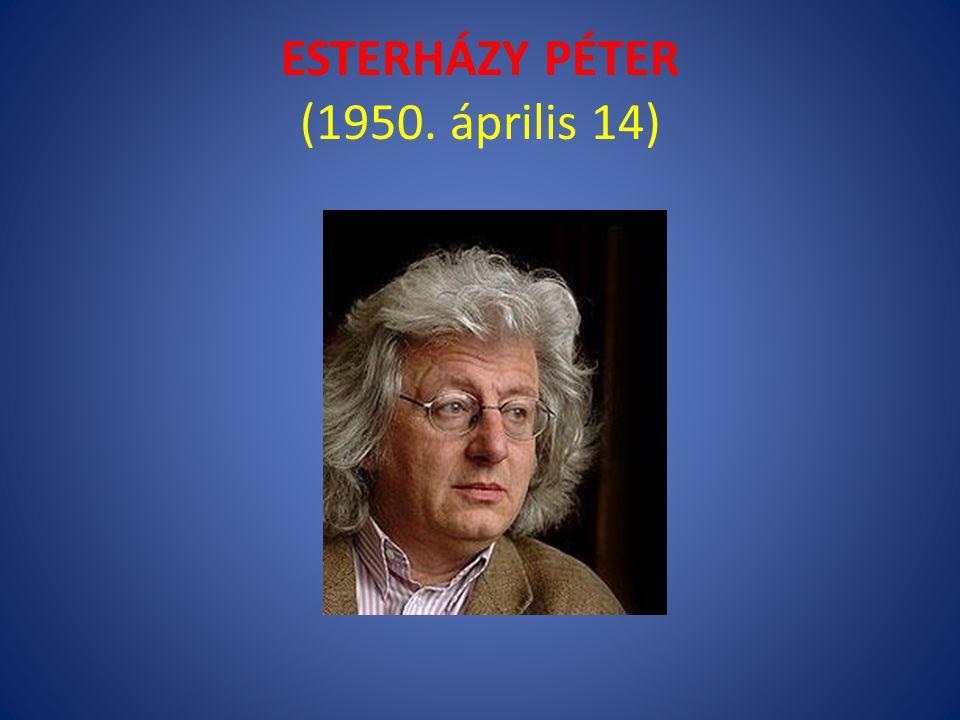 ESTERHÁZY PÉTER (1950. április 14)