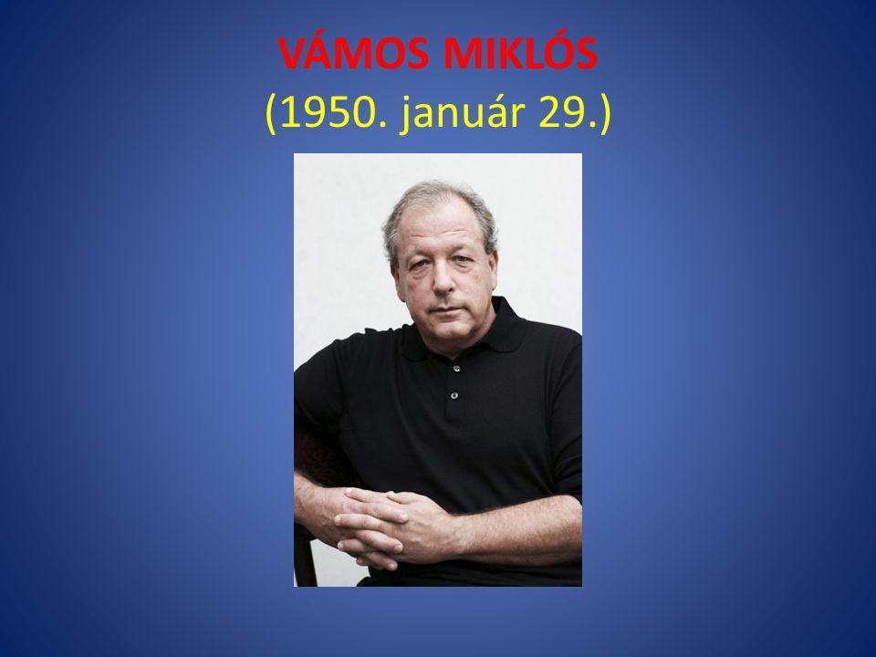 VÁMOS MIKLÓS (1950. január 29.)