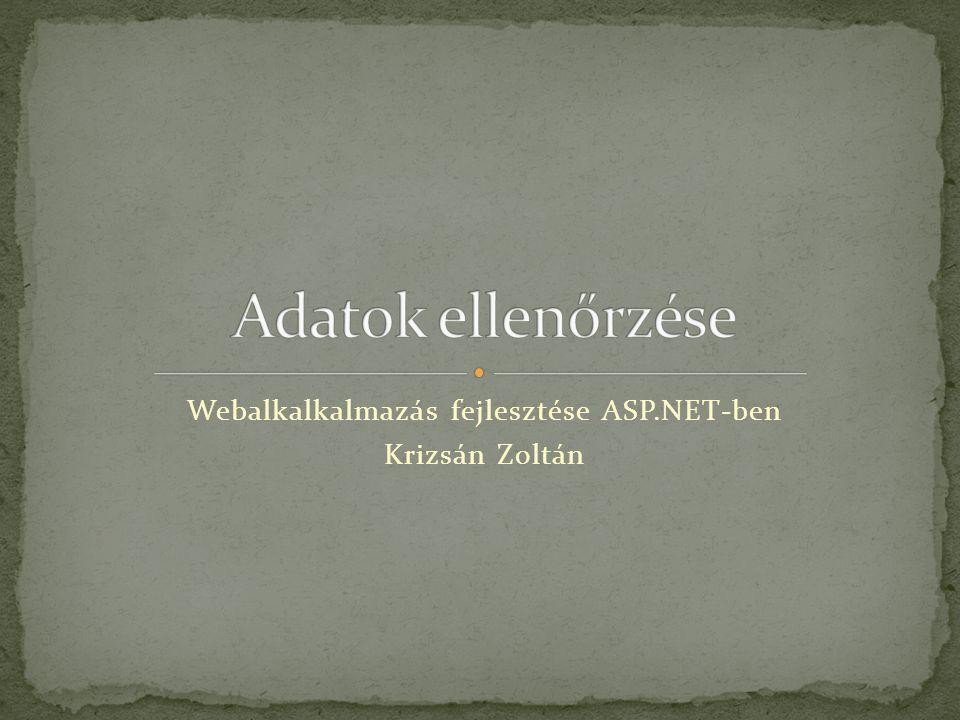 Webalkalkalmazás fejlesztése ASP.NET-ben Krizsán Zoltán