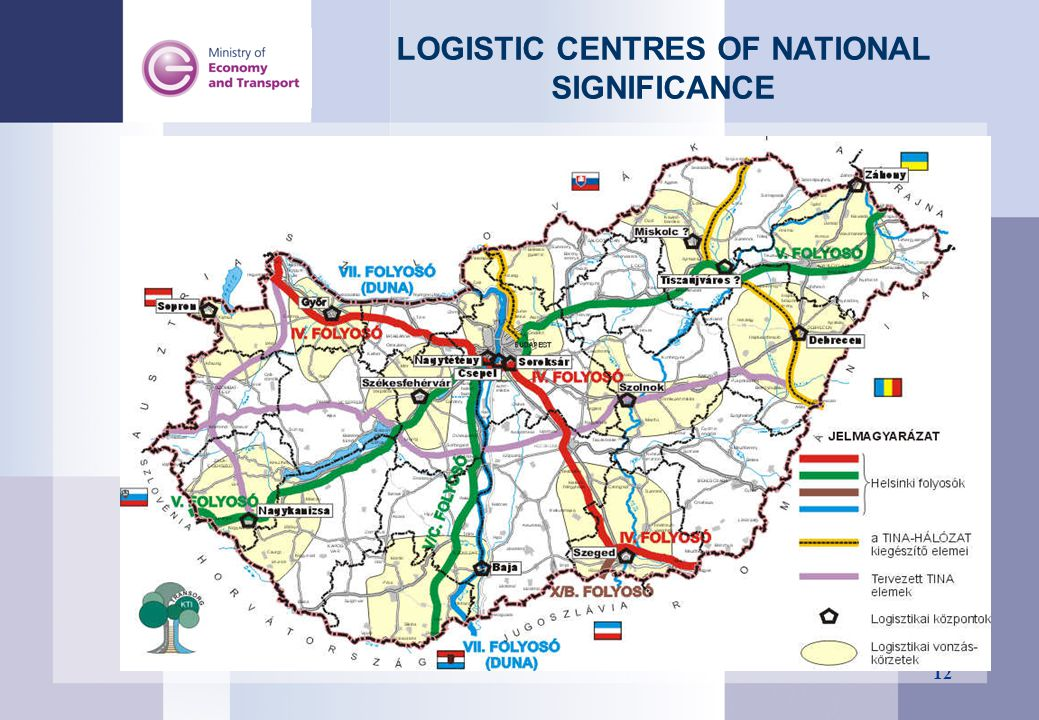 12 LOGISTIC CENTRES OF NATIONAL SIGNIFICANCE