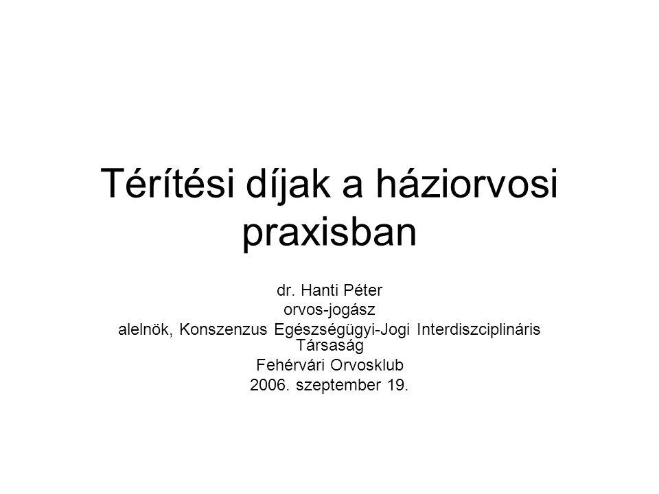 Javaslatok I.: Alba Családorvosi Egyesületnek javasolt térítési díjak (2006.