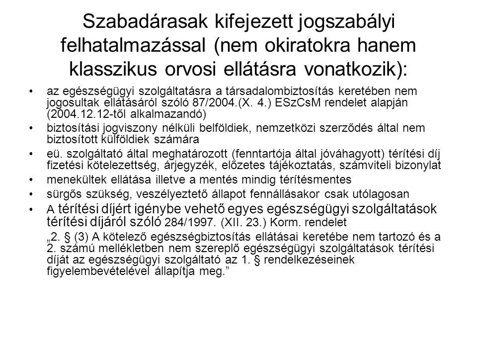Kitérő: külföldiek ingyenes ellátása (2006.09.