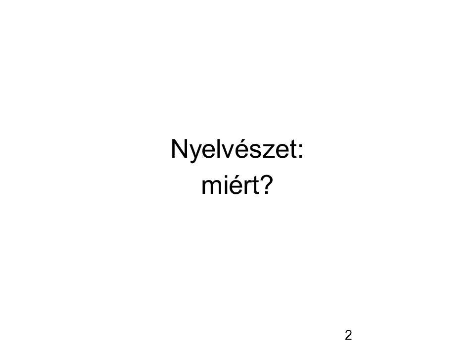 2 Nyelvészet: miért