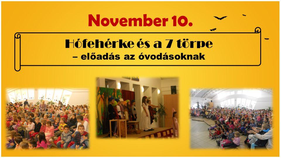 November 10. Hófehérke és a 7 törpe – előadás az óvodásoknak