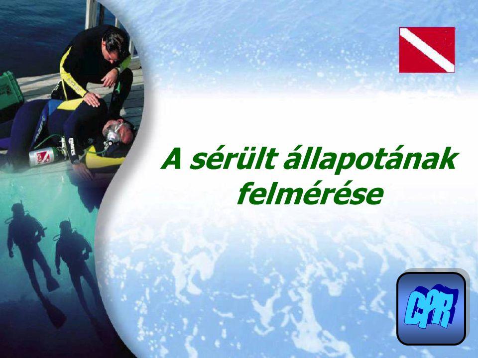 Vészhelyzet Reagálás ingerekre Légutak Légzés Vérkeringés Veszélyben van önmaga vagy az áldozat.